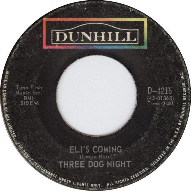 Three Dog Night Eli's Coming Laura Nyro Dunhill Records Canada