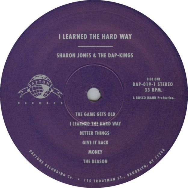 Sharon Jones & The Dap-Kings I Learned The Hard Way Vinyl Label Daptone Records Side One