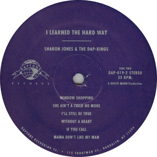 Sharon Jones & The Dap-Kings I Learned The Hard Way Vinyl Label Daptone Records Side Two VariousArtists