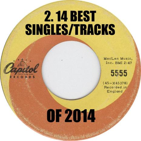 LVA 14 Best Singles or Tracks of 2014