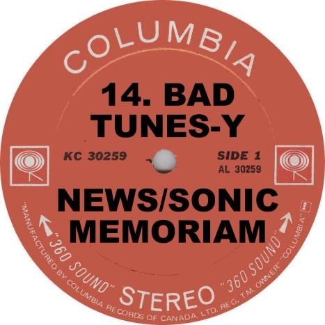 VA Bad Tunesy News Sonic Memoriam Columbia Records Label
